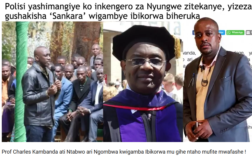 Pro.Charles Kambanda aravuga iki ku kibazo cya interpol gufata Maj.Sankara Calixite?